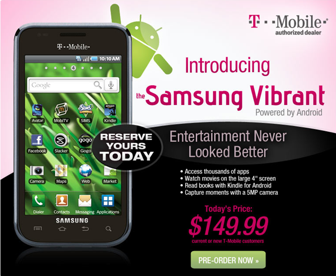 Pre-order Your T-Mobile Samsung Vibrant Galaxy S Series Phone At Wirefly For $149.99 - That's $50 Cheaper Than T-Mobile