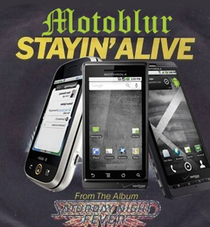 motoblur_stayin_alive
