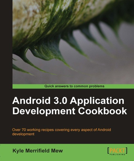 Android 3.0 application development