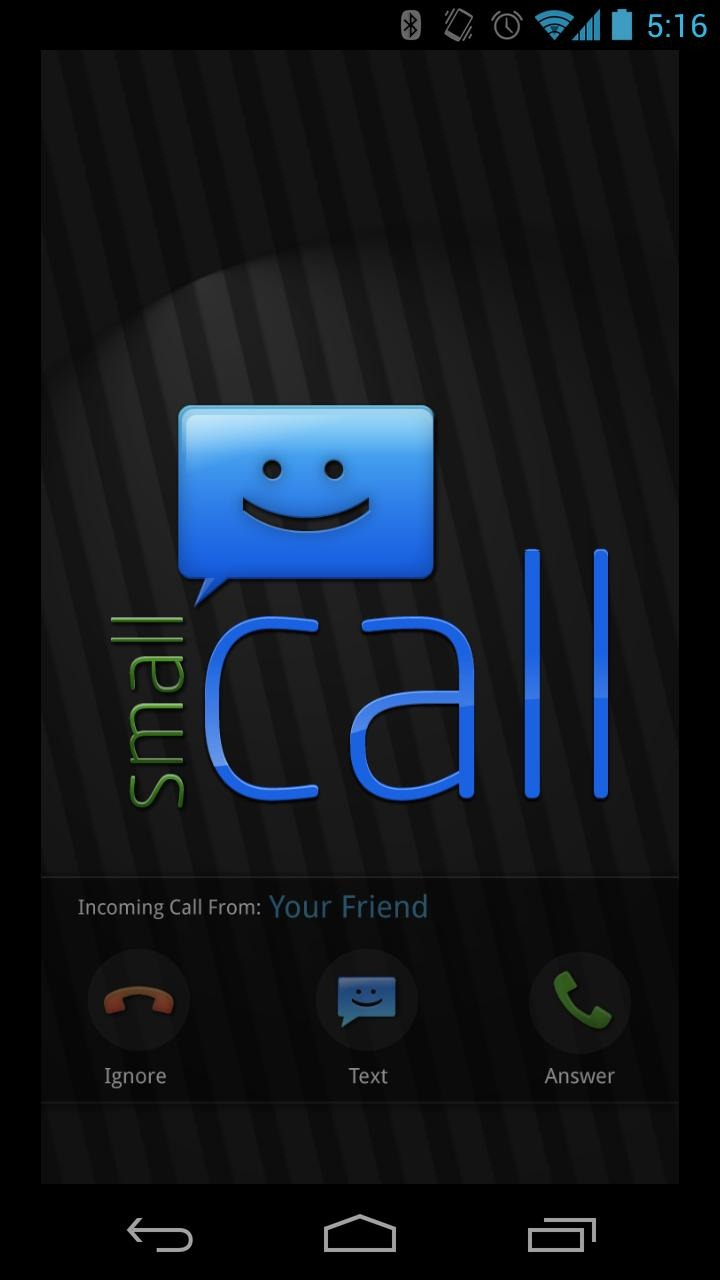 Phone Call Phone Android new app small call is a floating notification that lets you when your phone rings will pop up bar at the bottom of screen it has answer and ignore buttons on the