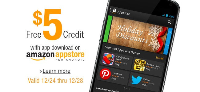 Amazon Offering $5 Appstore Credits To Anyone Who Downloads An App Or Game December 24-28th