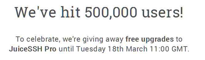 JuiceSSH Hits 500,000 Users, Celebrates By Giving Away Free Pro Pack