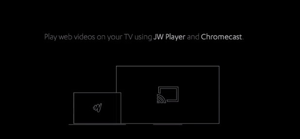 Embedded Web Video Provider JW Player Adds Chromecast Support To Its