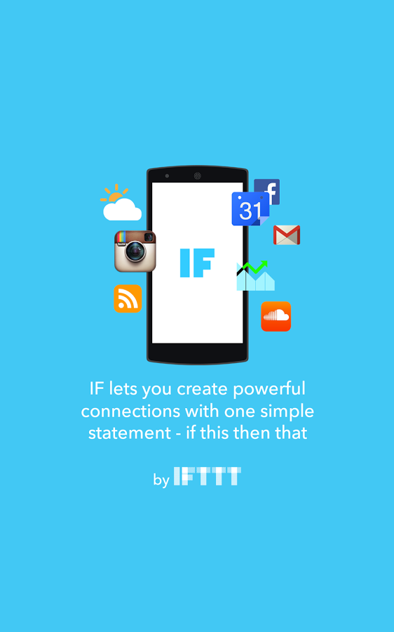 IFTTT Android App Becomes IF—Joined By New 'Do' Button, Camera, And Note Apps
