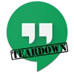 Hangouts-Teardown