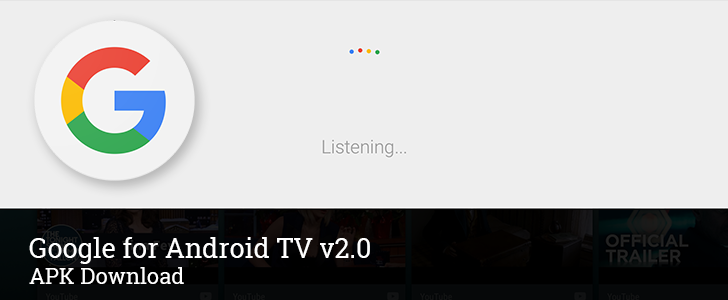 Google App For Android TV v2 0 Updates The Search Interface