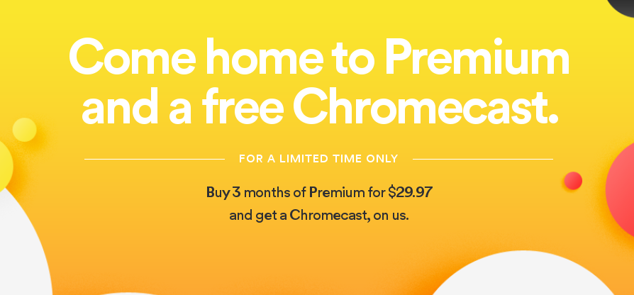 Deal Alert] Spotify Is Giving Away A Free Chromecast If You Buy 3