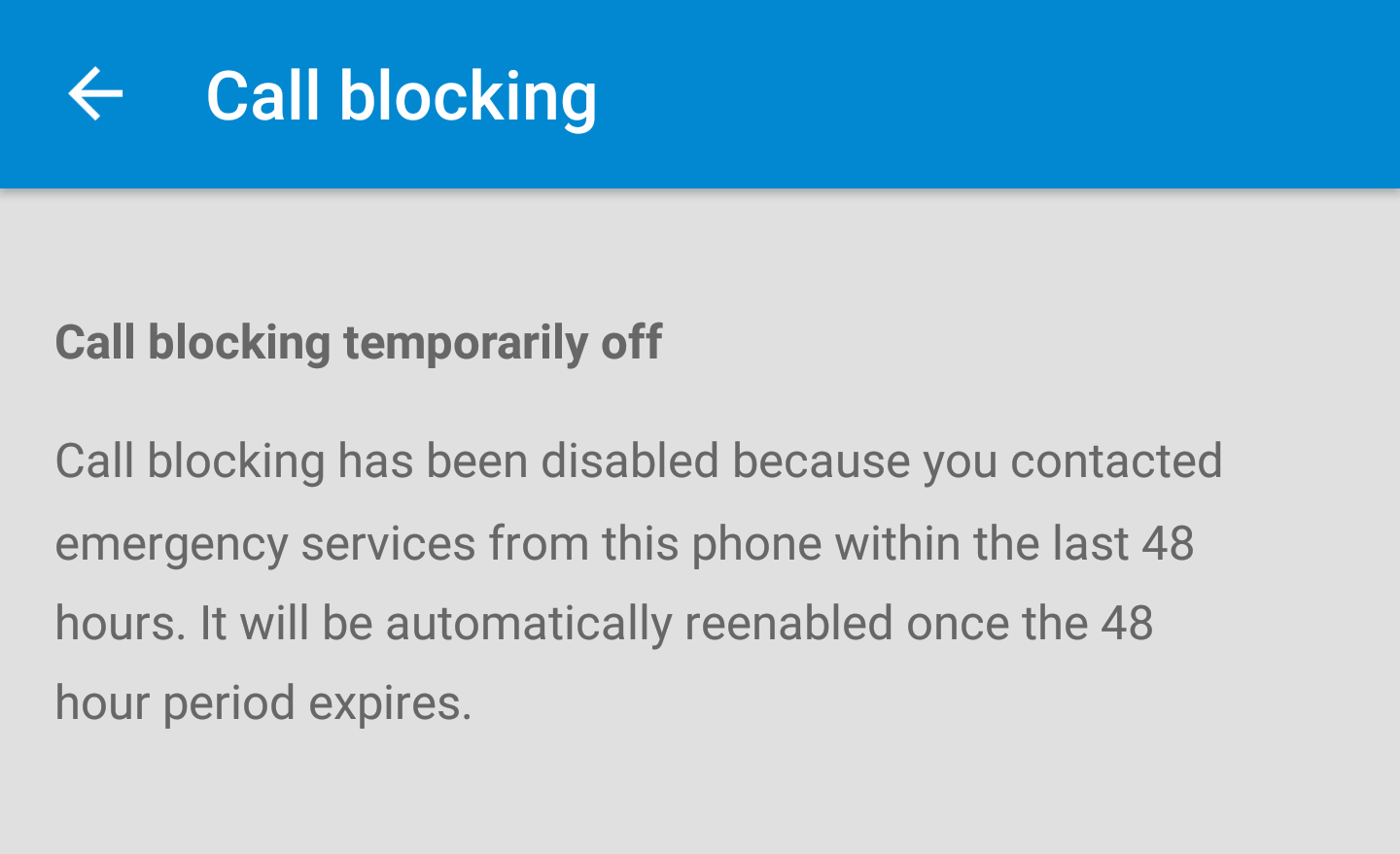 Call Blocking Is Now Automatically Disabled For 48 Hours