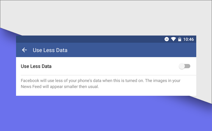 """Facebook Is Testing A """"Use Less Data"""" Switch In Its Android App"""