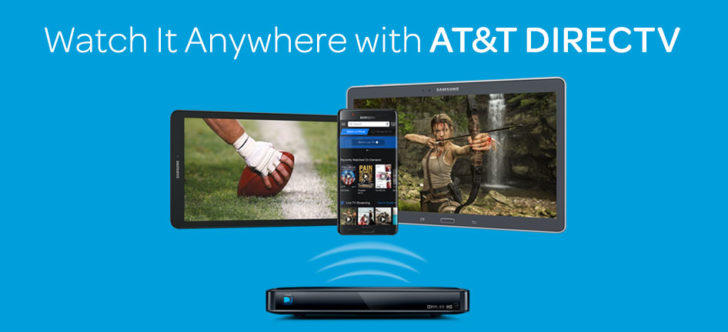 Watch it Anywhere with AT&T DIRECTV