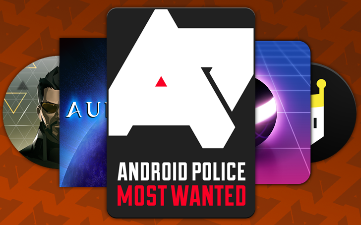Most Wanted: Android Police's top five games of 2016  We