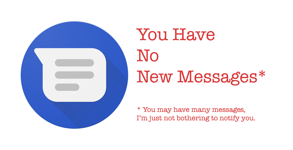 Android Messages has broken new SMS notifications for many