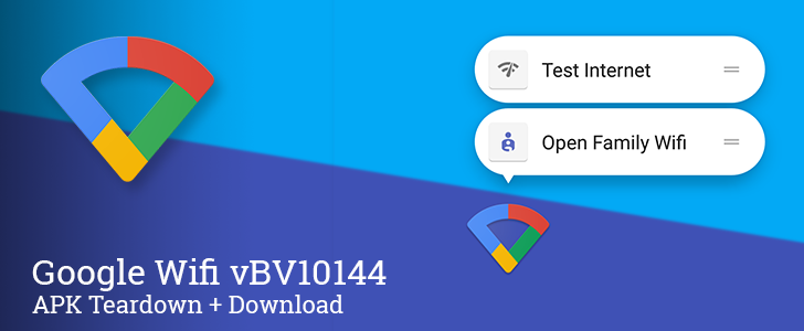 Google Wifi adds app shortcuts, prepares batch testing and something called port opening in BV10144 update [APK Teardown]