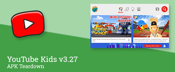 Youtube Kids V3 27 Reveals Plan To Launch Curated