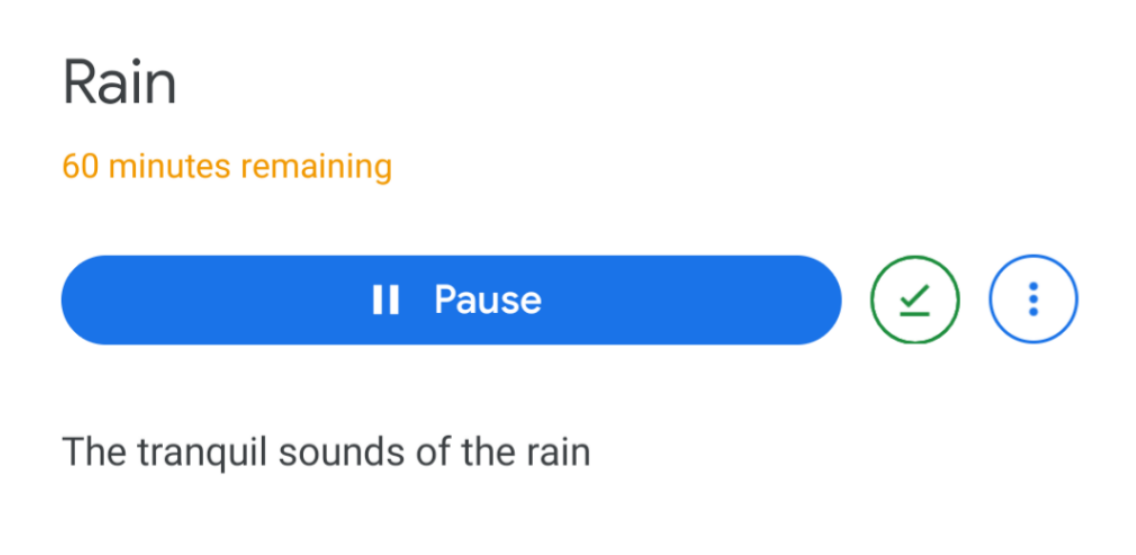 Tip: You can download Google Assistant's relaxing ambient