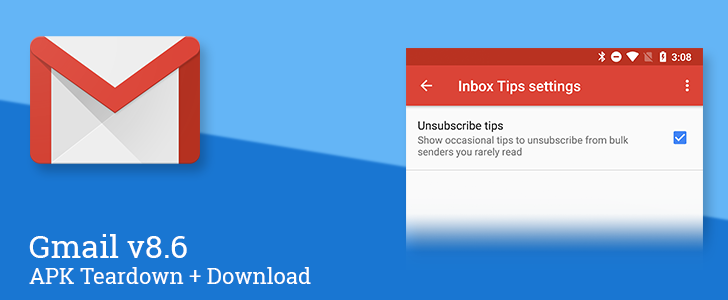 Gmail v8.6 adds unsubscribe tips, prepares priority-based notifications and email bundling