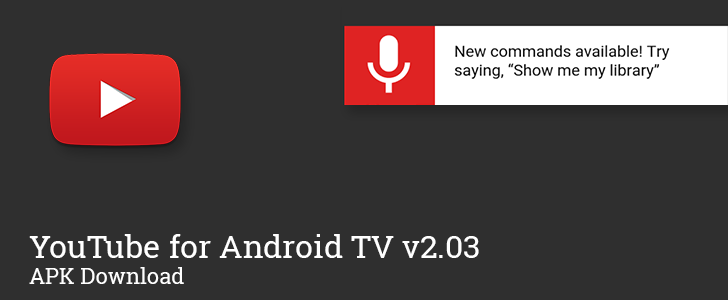 YouTube for Android TV v2 03 enables voice commands
