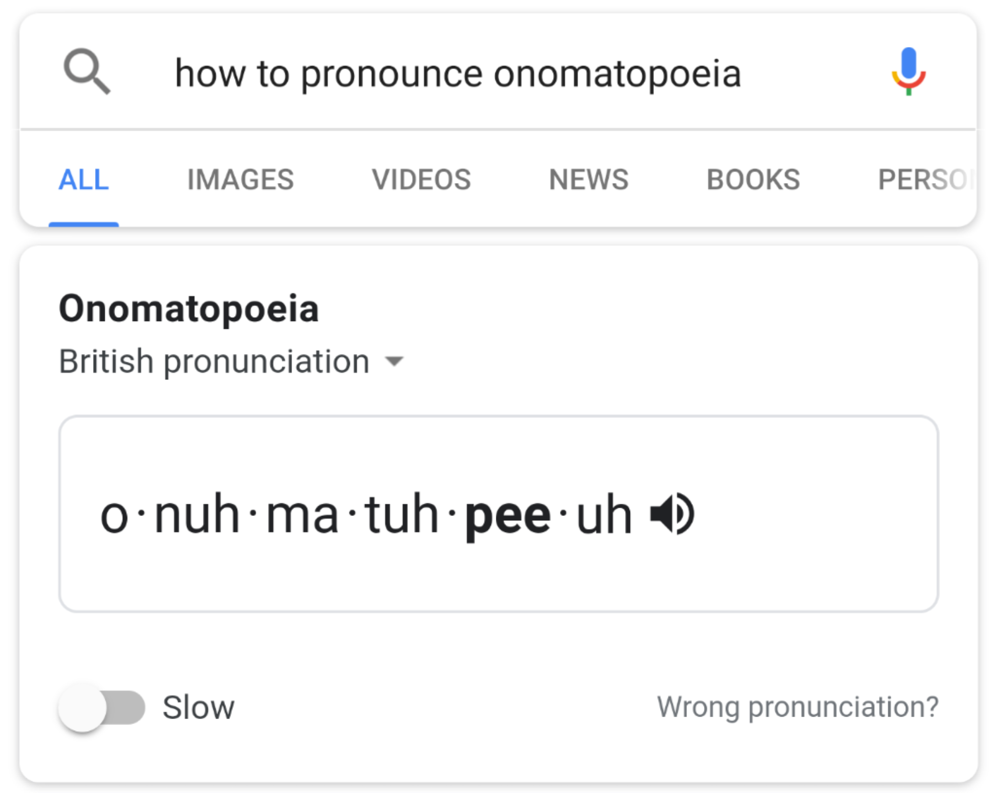Tip: Google teaches you how to pronounce a word slowly and in different accents