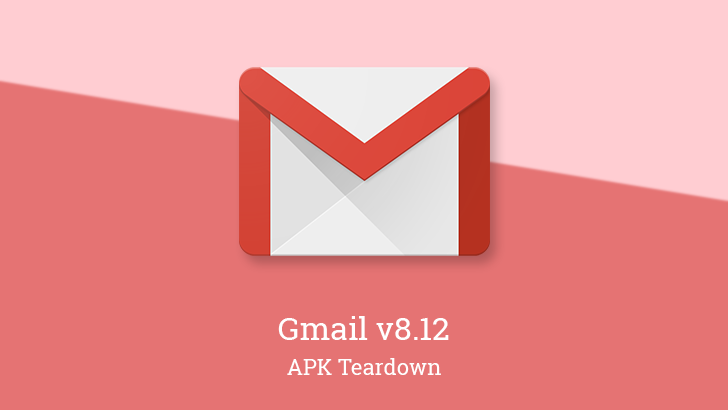 Gmail v8 12 begins testing Dynamic Email (AMP) support [APK