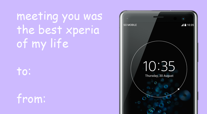 """meeting you was the best xperia of my life"""