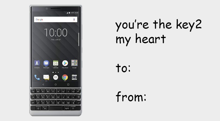"""you're the key2 my heart"", with a picture of the BlackBerry Key2"