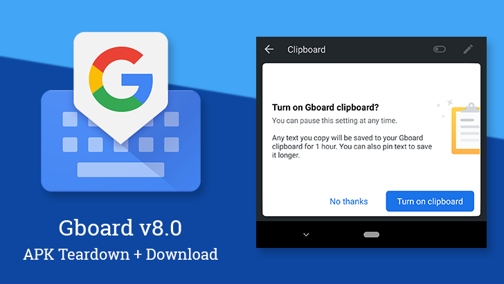 Update: Emoji UI tweaks] Gboard v8 0 brings back the