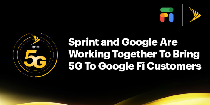 Google Fi customers will get 5G from Sprint's network