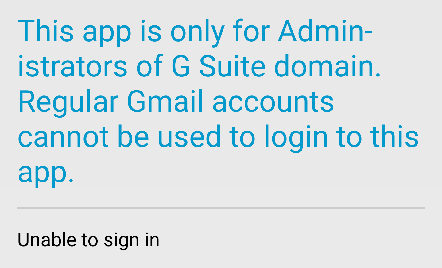 The Google Admin app is completely broken for many right now, and has been for weeks