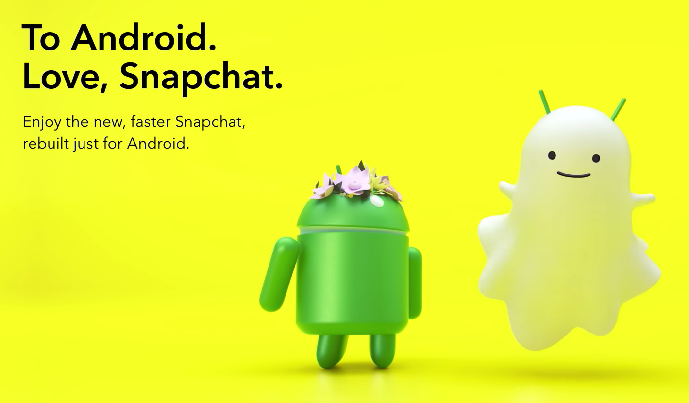 Snapchat releases its rebuilt app for Android