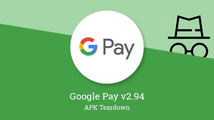 Google Pay v2.94 is preparing Incognito mode [APK Teardown]