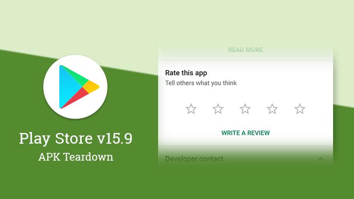 Google Play Store v15 9 may hint at in-app reviews [APK