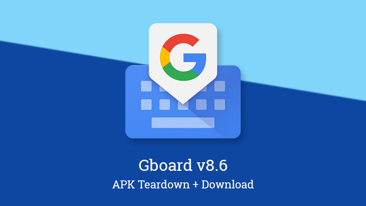 Gboard v8.6 is preparing a new symbol keyboard for useful Unicode characters [APK Teardown]