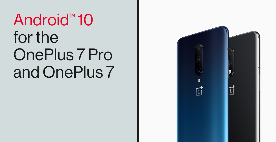 Android 10 rolling out for the OnePlus 7 and 7 Pro