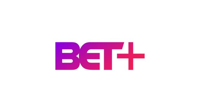 BET+ streaming service launches on Android and Android TV