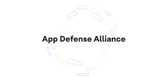 Google announces App Defense Alliance, brings three security companies on board to fight bad apps