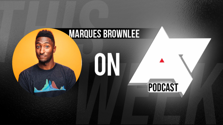 The Android Police Podcast is LIVE with Marques Brownlee!