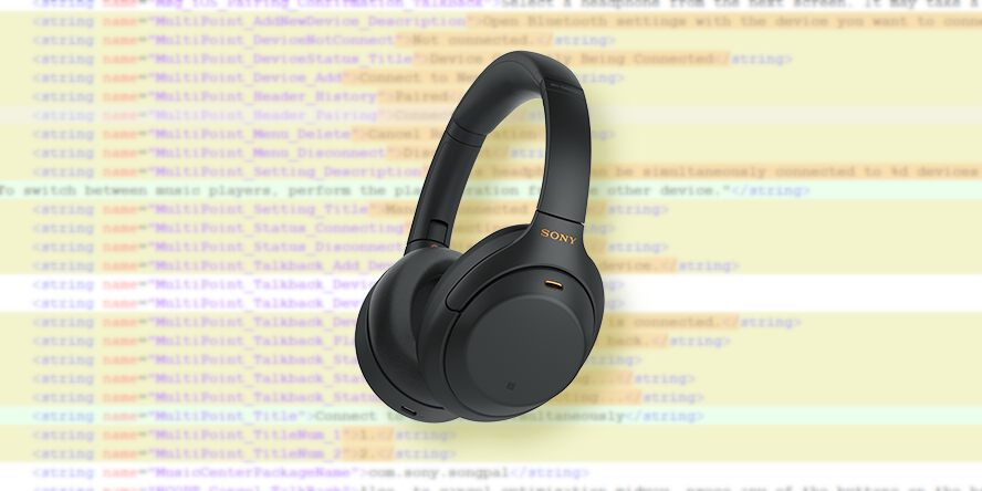 Sony's WH-1000XM4 headphones may let you pair more than one device