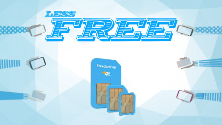 FreedomPop's free wireless plan becomes less free, more bad